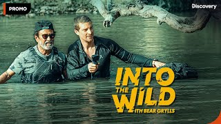 Into The Wild With Bear Grylls And Superstar Rajinikanth -..