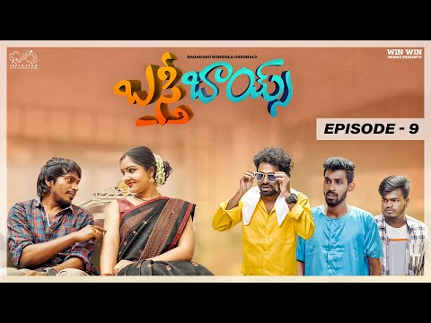 Basti Boys web series- Episode 9- Naga Babu Konidela