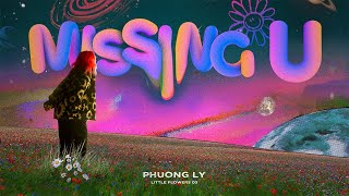 MISSING YOU - PHƯƠNG LY x TINLE (Official MV)