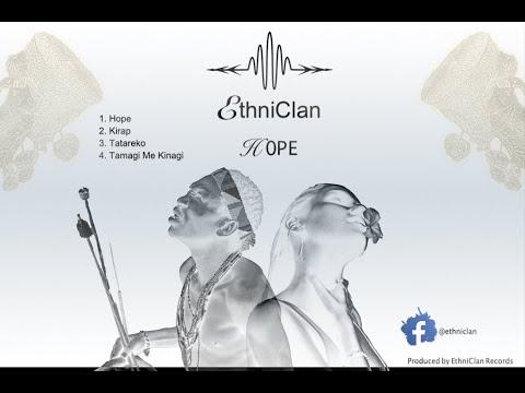 EthniClan - New 2021 EP - HOPE