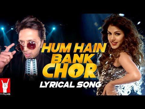 Lyrical: Hum Hain Bank Chor Song with Lyrics | Bank Chor | Riteish Deshmukh | Kailash Kher