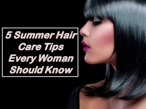 5 Summer Hair Care Tips Every Woman Should Know