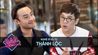 NSUT Thành Lộc [Full - English Sub] | BAR STORIES