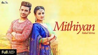 Mithiyan – Rahul Verma