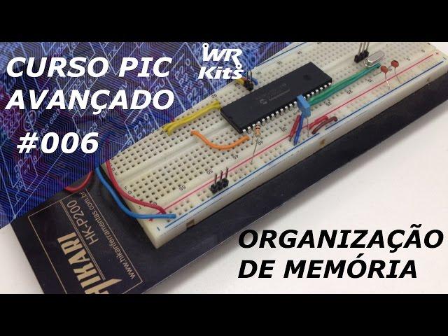 ORGANIZAÇÃO DE MEMÓRIA | Curso de PIC Avançado #006