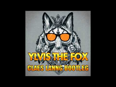 Baixar Ylvis The Fox - (Claes Lanng Bootleg)