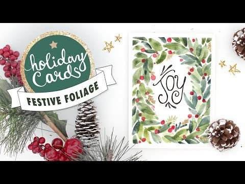 Festive Foliage Watercolor Card Tutorial | 2018 Holiday Card Series