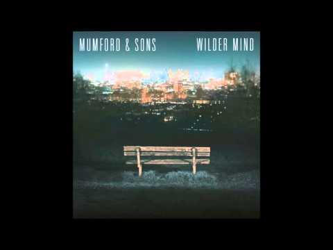 Mumford & Sons - I'm on Fire