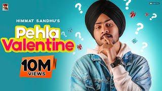 Pehla Valentine – Himmat Sandhu