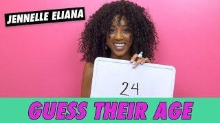 Jennelle Eliana - Guess Their Age