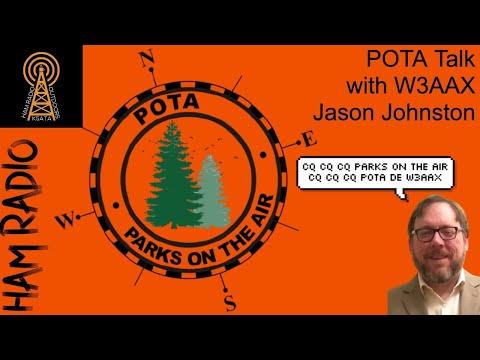 POTA TALK with Jason Johnston W3AAX