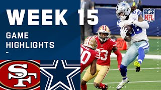 49ers vs. Cowboys Week 15 Highlights | NFL 2020