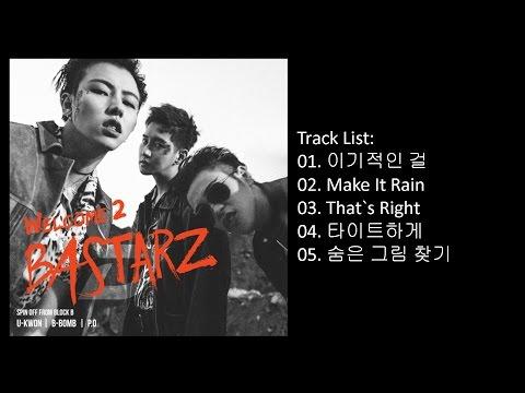 [Full Album] BLOCK B-BASTARZ – Welcome 2 Bastarz (Album)