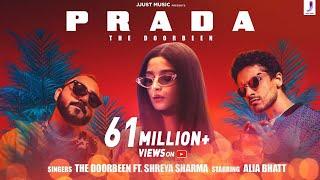 Prada – The Doorbeen – Shreya Sharma