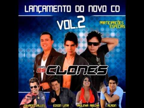 Baixar CD Completo ''Os Clones, Volume 02'' Lançamento 2014 | Todas as faixas do CD novo dos Clones