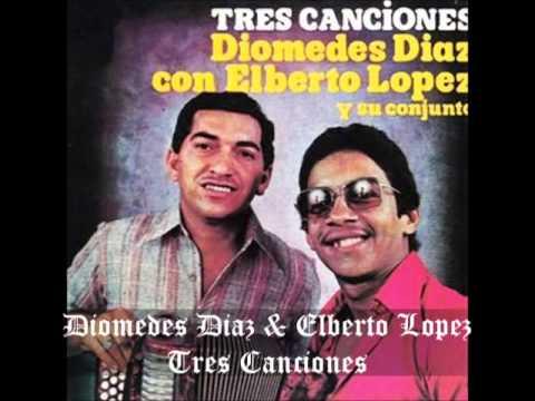 Diomedes Diaz -  Tres Canciones (letra)