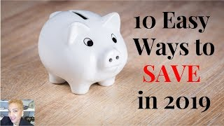 10 Easy Ways to Save in 2019    Caron1310