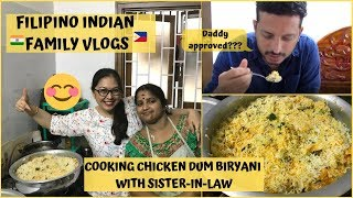 COOKING CHICKEN DUM BIRYANI WITH SISTER-IN-LAW | Filipino Indian Family Vlog #79