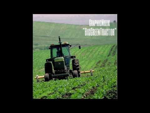 Big Green Tractor Remix