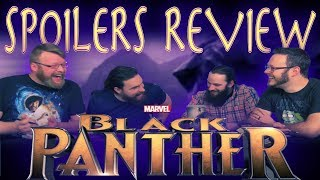 """Marvel's """"Black Panther"""" SPOILER movie REVIEW and DISCUSSION!!"""