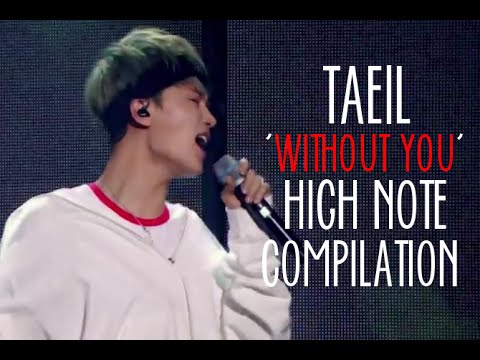 TAEIL 'WITHOUT YOU' HIGH NOTE COMPILATION
