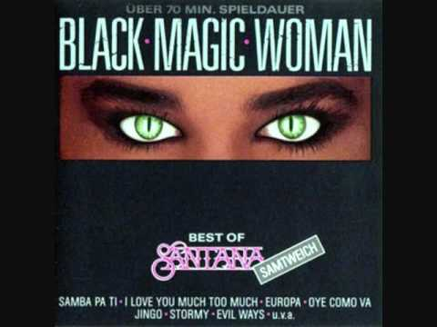BLACK MAGIC WOMAN (sin la guitarra principal)