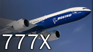 Boeing 777X | Long live the king