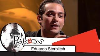 Entrevista com Eduardo Sterblitch