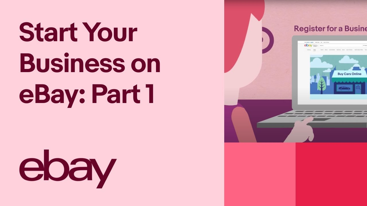 Start Your Business on eBay: Part 1 – Register for a Business Account
