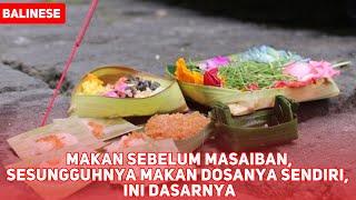 Makan Sebelum Masaiban, Sesungguhnya Makan Dosanya Sendiri, Ini Dasarnya