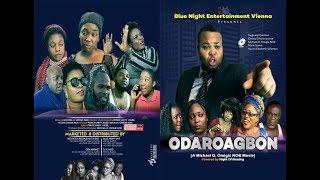 ODAROAGBON part 1 (Latest benin movie 2018)
