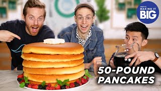 I Made Giant 50-Pound Pancakes For The Try Guys • Tasty