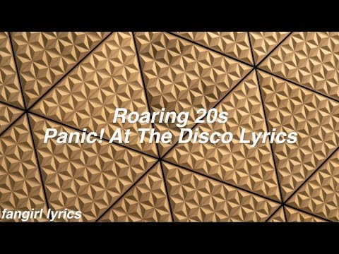Roaring 20s || Panic! At The Disco Lyrics