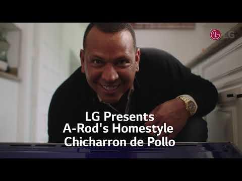 LG Presents - A-Rod's Homestyle Chicharron de Pollo