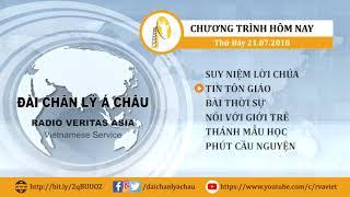 CHƯƠNG TRÌNH PHÁT THANH, THỨ BẢY 21/07/2018
