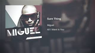 Miguel - Sure Thing Extended (1 hour version)