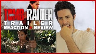 TOMB RAIDER (2018) Trailer Reaction & Review with Bailey