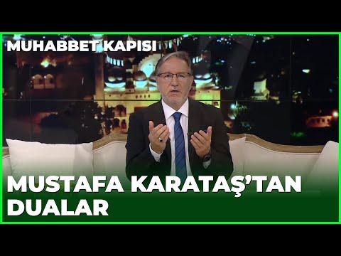 Mustafa Karataş'tan Dualar - Prof. Dr. Mustafa Karataş ile Muhabbet Kapısı