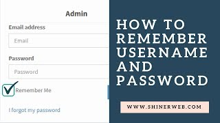 how to save username and password | How to remember username and password with ajax call