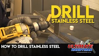 How to drill stainless steel