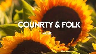 Relaxing country & folk | Beautiful Soundtracks