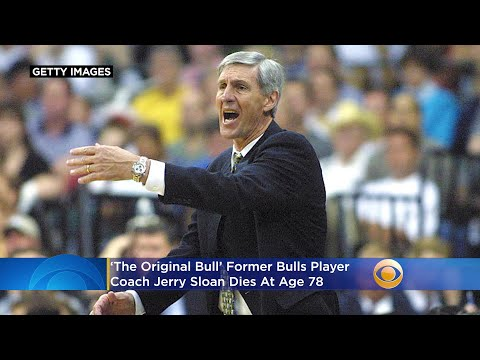 'The Original Bull' Former Bulls Player, Coach Jerry Sloan Dies At Age 78