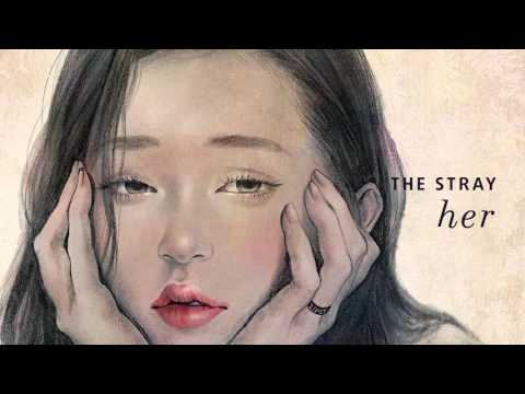 [Official Audio] 스트레이(The Stray) - 해줄 말이 있어 (Something to tell you)