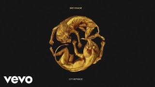 Beyoncé - OTHERSIDE (Official Audio)