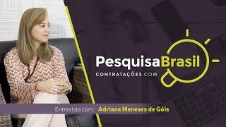 Pesquisa Brasil - Entrevista Adriana