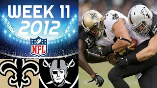 New Orleans Saints vs. Oakland Raiders | NFL 2012 Week 11 Highlights