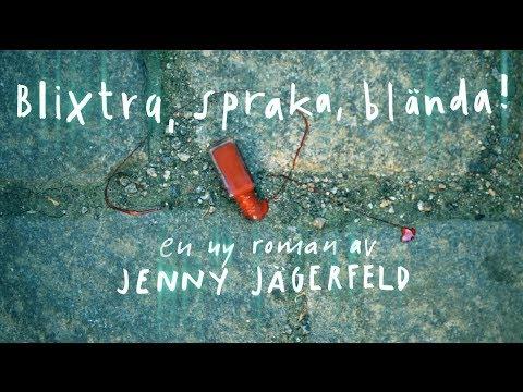 Blixtra, spraka, blända! Jenny Jägerfeld