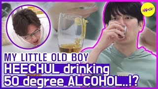 [HOT CLIPS] [MY LITTLE OLD BOY] HEECHUL trying 50% ALCOHOL😫😫 (ENG SUB)