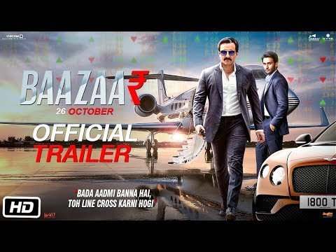 Baazaar - Official Trailer
