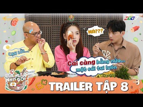 Bữa Ngon Nhớ Đời | Tập 8 Trailer: Color Man, Thuận Nguyễn cười mệt với những pha